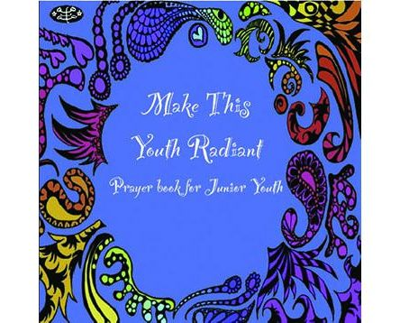 Make This Youth Radiant Prayers for junior youth: Illustrations by Gita-Shekufeh